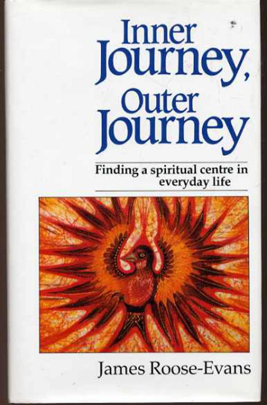 Image for Inner Journey, Outer Journey: Finding a Spiritual Centre in Everyday Life