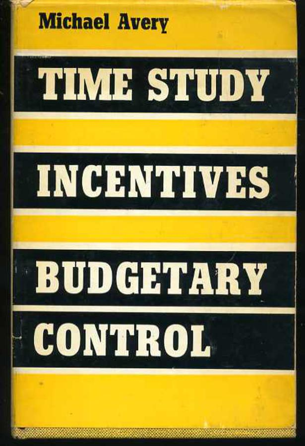Image for Time Study Incentives and Budgetary Control