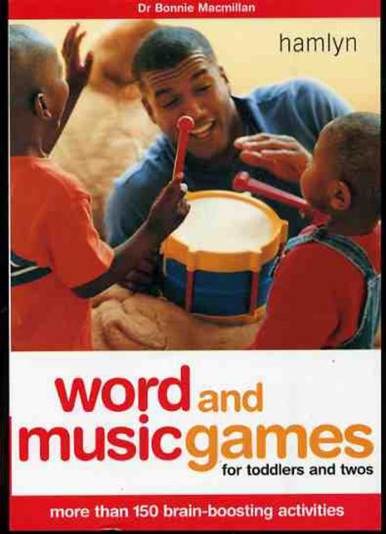 Image for Word and Music Games for Toddlers and Twos: More Than 150 Brain-Boosting Activities