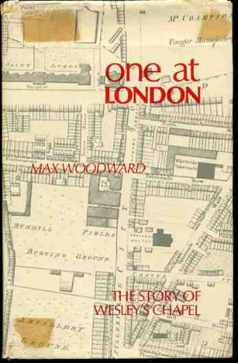 Image for One at London - Some Account of Mr Wesley's Chapel and London House (SIGNED COPY)