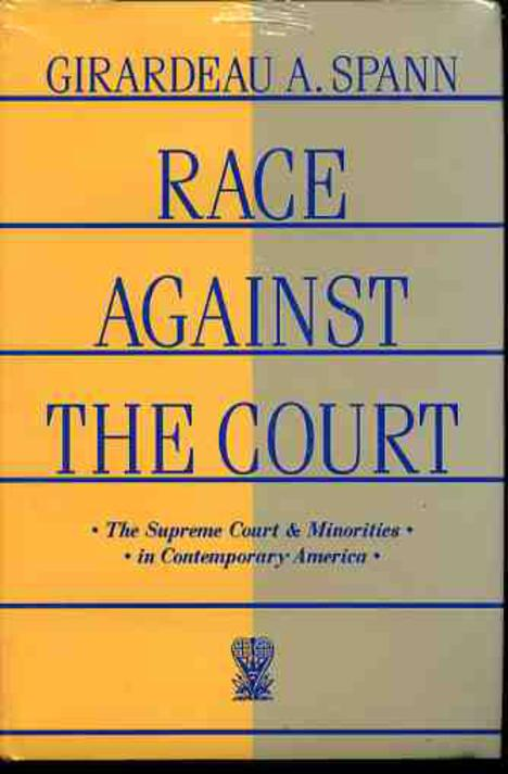 Image for Race Against the Court : The Supreme Court and Minorities in Contemporary America