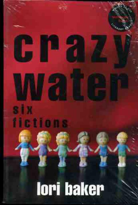 Image for Crazy Water: Six Fictions