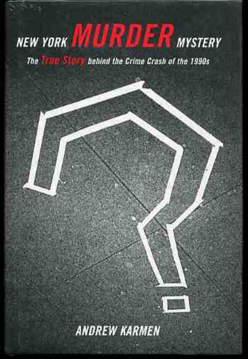 Image for New York Murder Mystery : The True Story Behind the Crime Crash of the 1990s