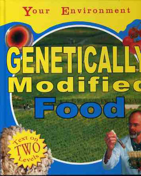 Image for Your Environment: Genetically Modified Food