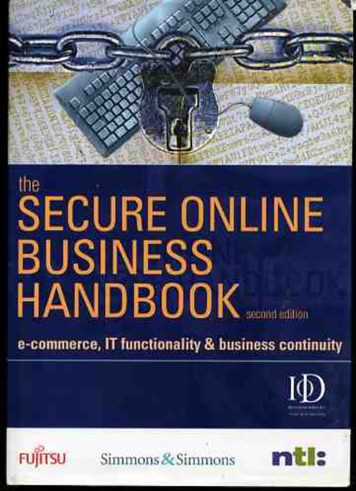 Image for The Secure Online Business Handbook: E-commerce, IT Functionality and Business Continuity