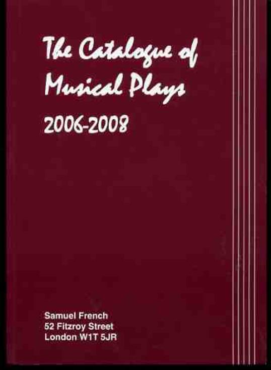 Image for The Catalogue of Musical Plays 2006-2008