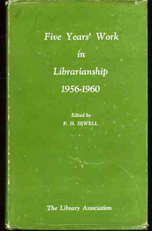 Image for Five Years' Work in Librarianship: 1956-1960.