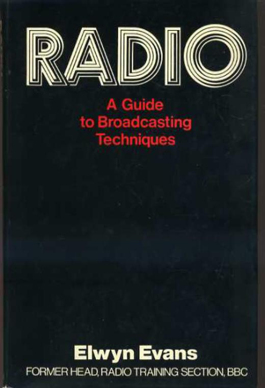 Image for Radio : A Guide to Broadcasting Techniques