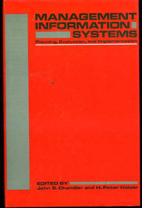 Image for Management Information Systems: Planning, Evaluation, and Implementation