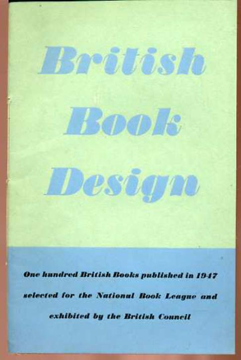 Image for British Book Design 1947, One Hundred British Books Published in 1947