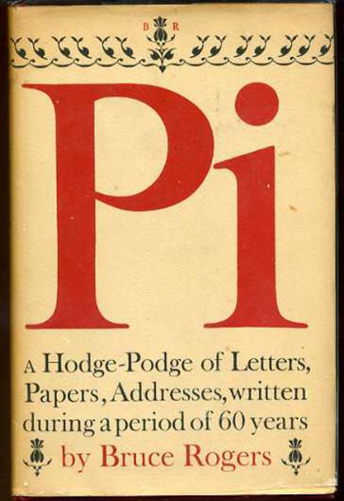 Image for Pi - A Hodge-Podge of the Letters Papers, Addresses, Written During a period of 60 years.