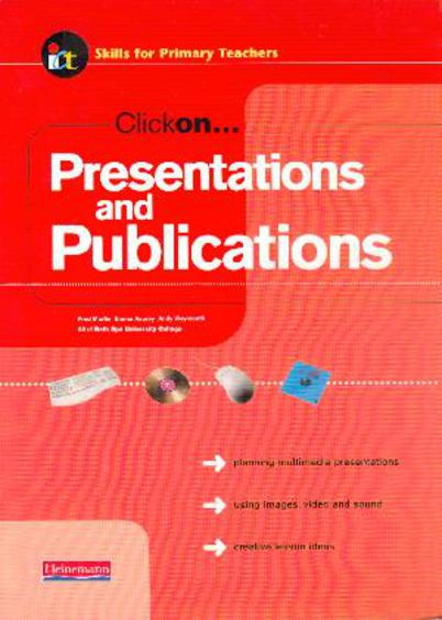 Image for Clickon  Presentations and Publications - Skills for Primary Teachers