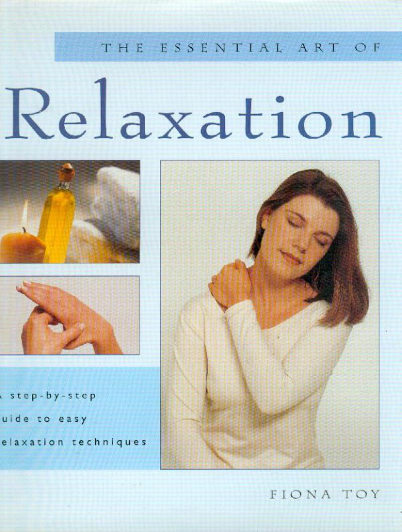 Image for The Essential Art of Relaxation
