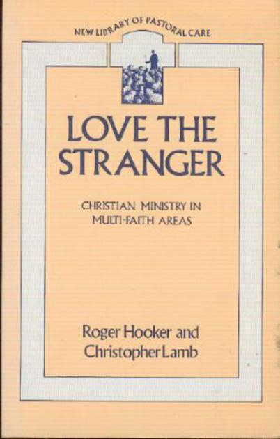 Image for Love the Stranger: Ministry in Multi-Faith Areas