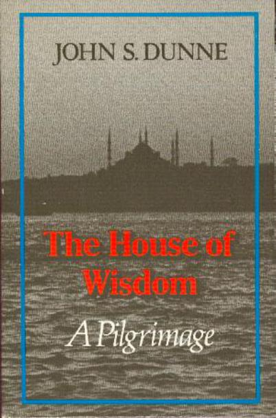 Image for The House of Wisdom - a Pilgrimage