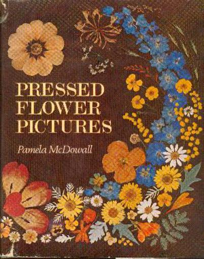 Image for Pressed Flower Pictures: A Victorian Art Revived