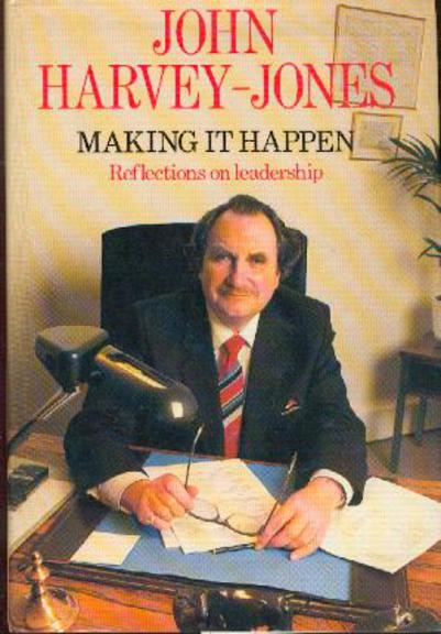 Image for Making It Happen: Reflections on Leadership