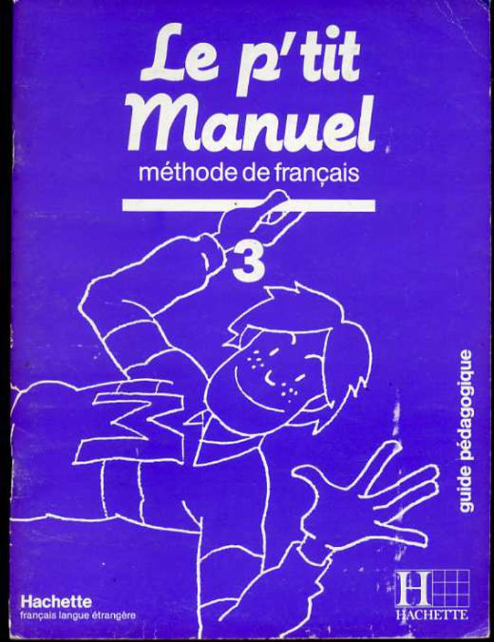 Image for Le P'Tit Manuel - Level 3 : Methode de Francais
