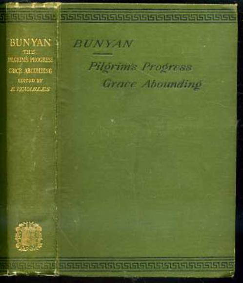 Image for Bunyan: The Pilgrim's Progress, Grace Abounding, and A Relation of His Imprisonment.