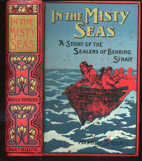Image for In the Misty Seas : A Story of the Sealers of Behring Strait