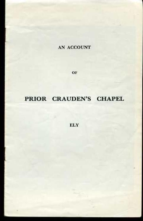 Image for An Account of Prior Crauden's Chapel, Ely