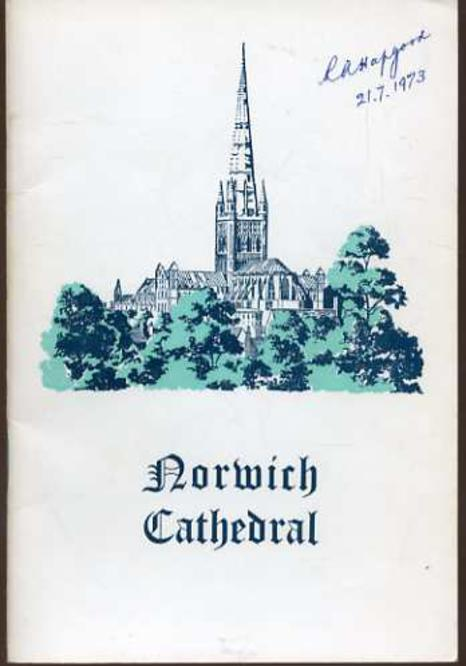 Image for The Story of the Cathedral Church of Norwich