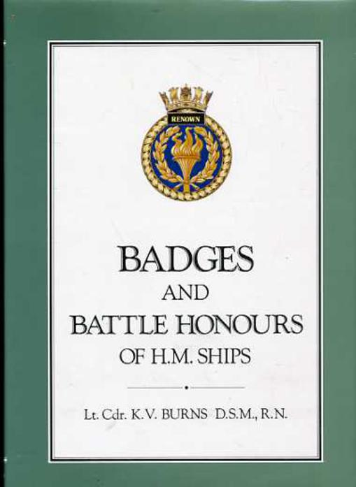 Image for Badges and Battle Honours of HM Ships