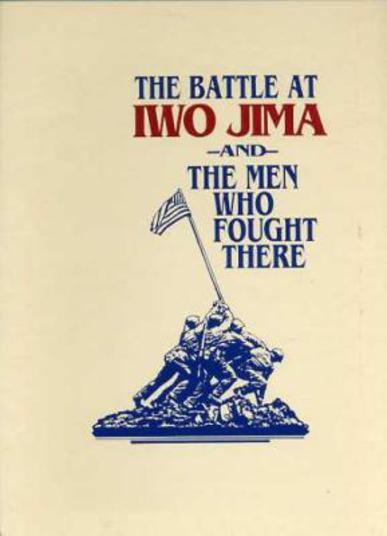 Image for Battle at Iwo Jima and Men Who Fought There
