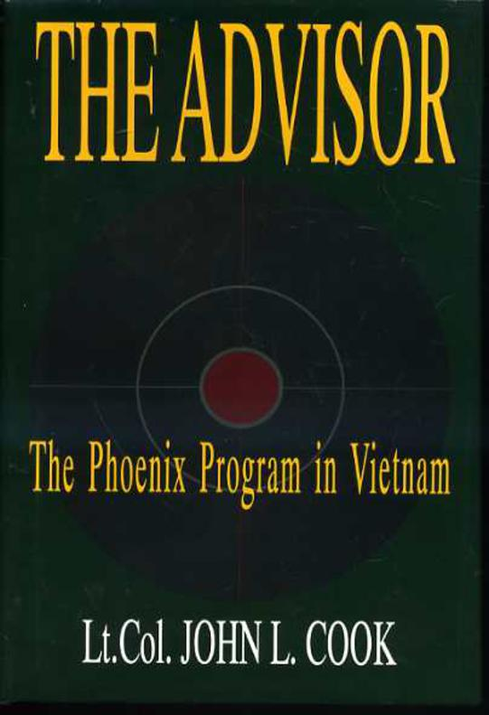 Image for The Advisor : The Phoenix Program in Vietnam