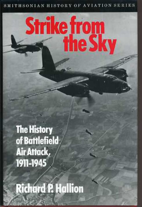 Image for Strike from the Sky : The History of Battlefield Air Attack 1911-1945
