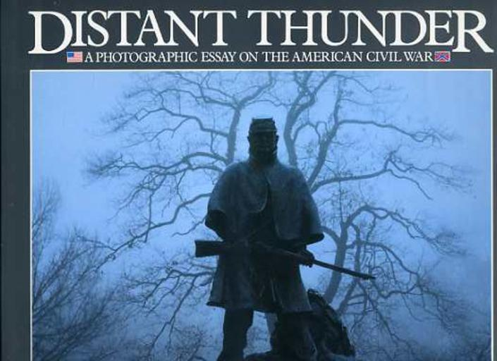 Image for Distant Thunder: A Photographic Essay on the American Civil War