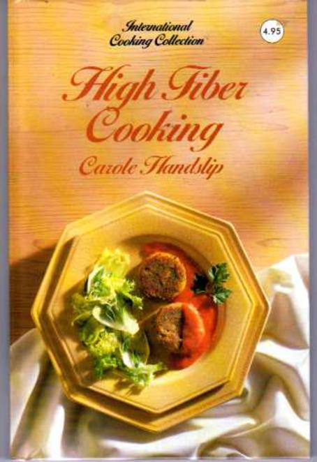 Image for High Fiber Cooking (International Cooking Collection)