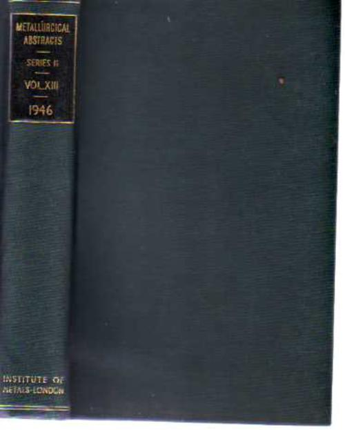 Image for Metallurgical Abstracts (General and Non-Ferrous) Volume 13, 1946