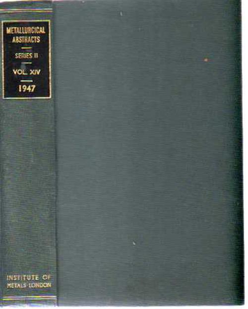 Image for Metallurgical Abstracts (General and Non-Ferrous) Volume 14, 1947