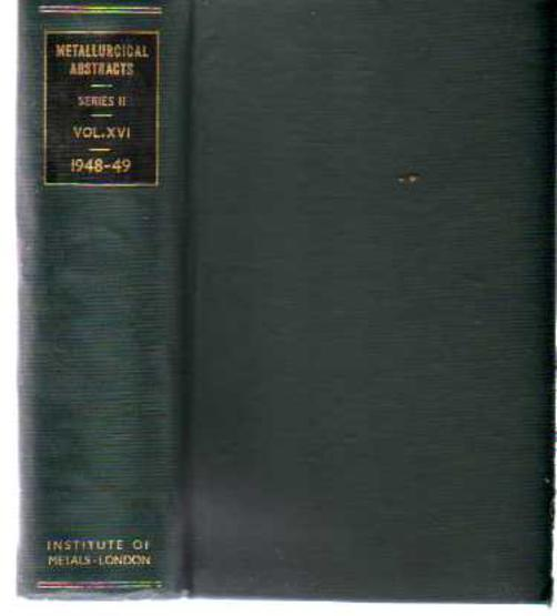 Image for Metallurgical Abstracts (General and Non-Ferrous) Volume 16, 1948-49