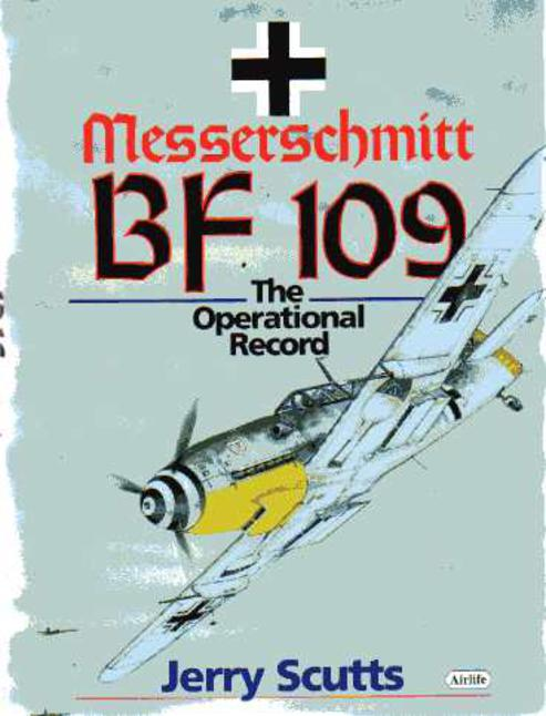 Image for Messerschmitt Bf 109 - The Operational Record