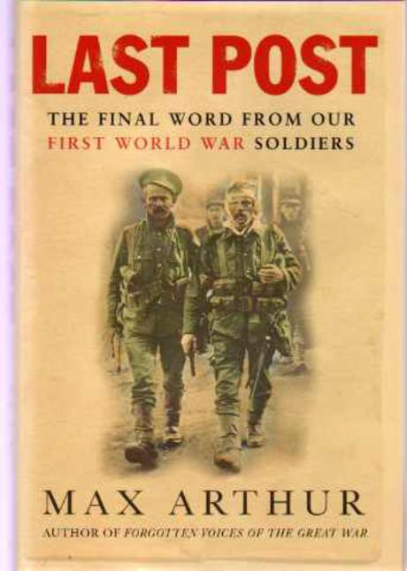 Image for Last Post : The Final World from Our First World War Soldiers