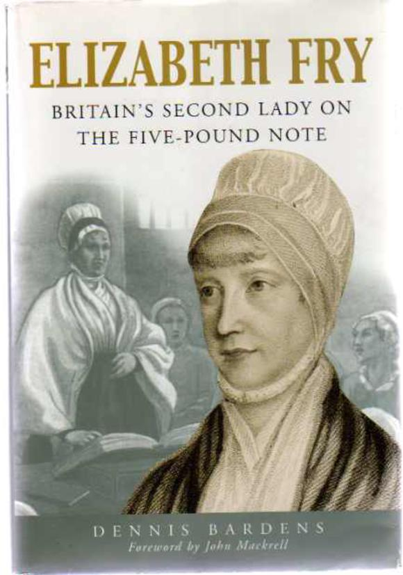 Image for Elizabeth Fry : Britain's Second Lady on the Five-Pound Note