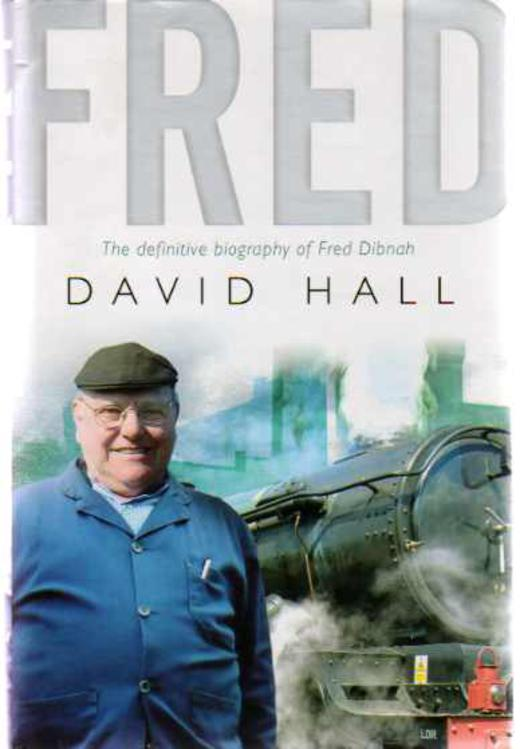 Image for Fred : The Definitive Biography of Fred Dibnah