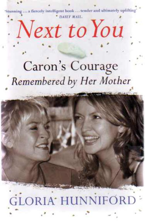 Image for Next to You : Caron's Courage Remembered by Her Mother