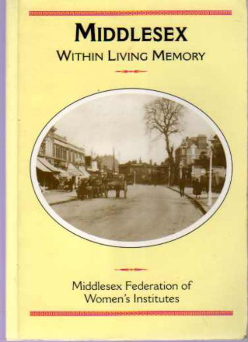 Image for Middlesex Within Living Memory