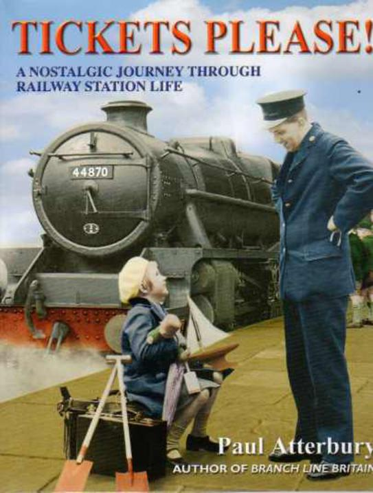 Image for Tickets Please : A Nostalgic Journey Through Railway Station Life