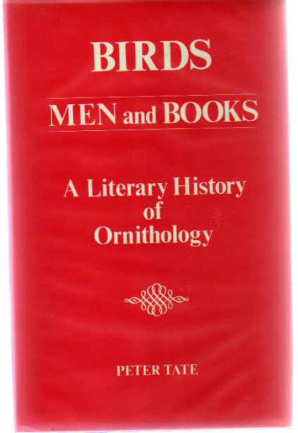 Image for Birds, Men and Books - A Literary History of Ornithology
