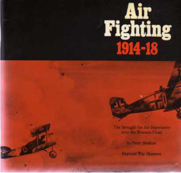 Image for Air Fighting 1914-18 - The Struggle for Air Superiority Over the Western Front