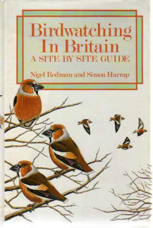 Image for Birdwatching in Britain : A Site by Site Guide