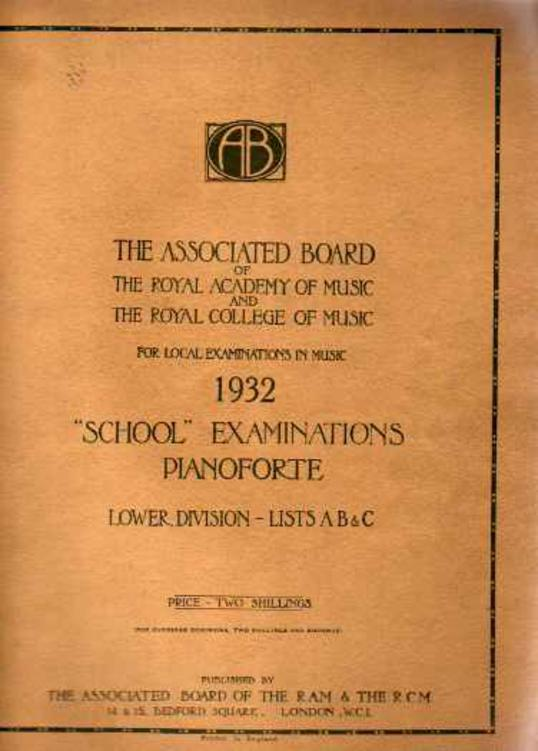 Image for School Examinations Pianoforte Lower Division Lists A B & C 1932