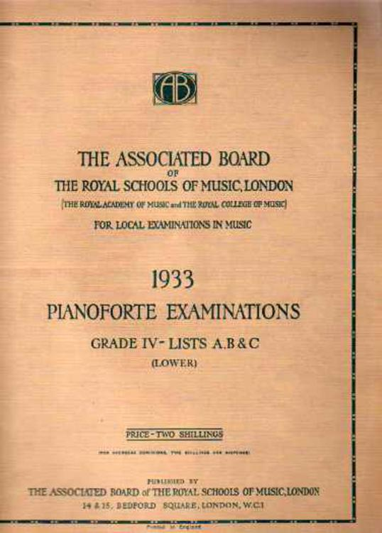 Image for School Examinations Pianoforte Grade IV (Lower) - Lists A B & C 1933