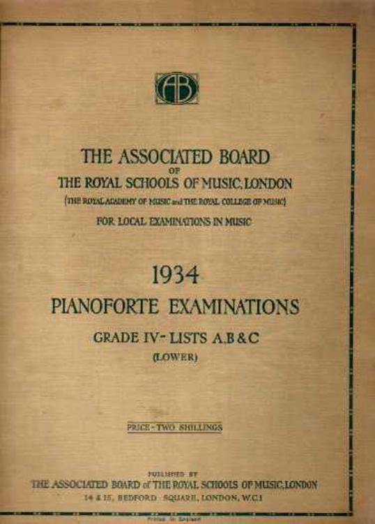 Image for School Examinations Pianoforte Grade IV (Lower) - Lists A B & C 1934