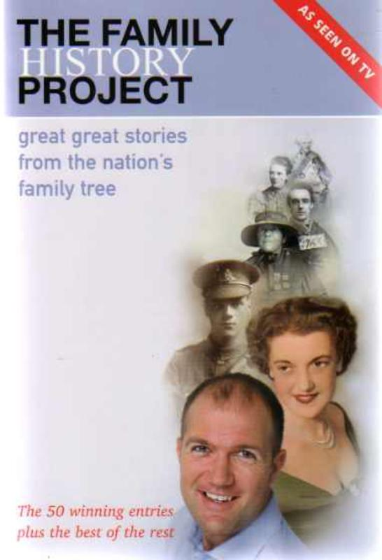 Image for The Family History Project : Great Great Stories from the Nation's Family Tree