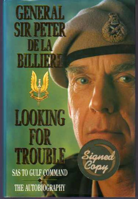 Image for Looking for Trouble : SAS to Gulf Command - The Autobiography  (SIGNED COPY)
